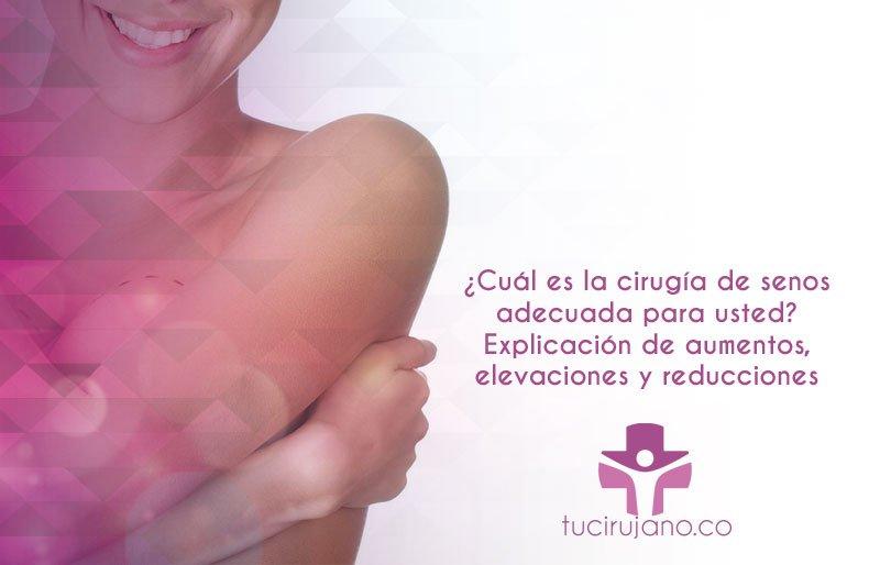 ¿Cuál es la cirugía de senos adecuada para usted? Explicación de aumentos, elevaciones y reducciones