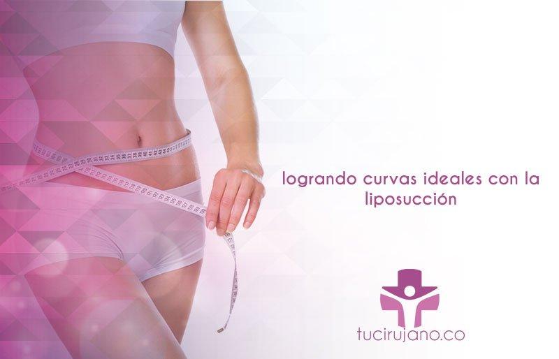 logrando curvas ideales con la liposucción