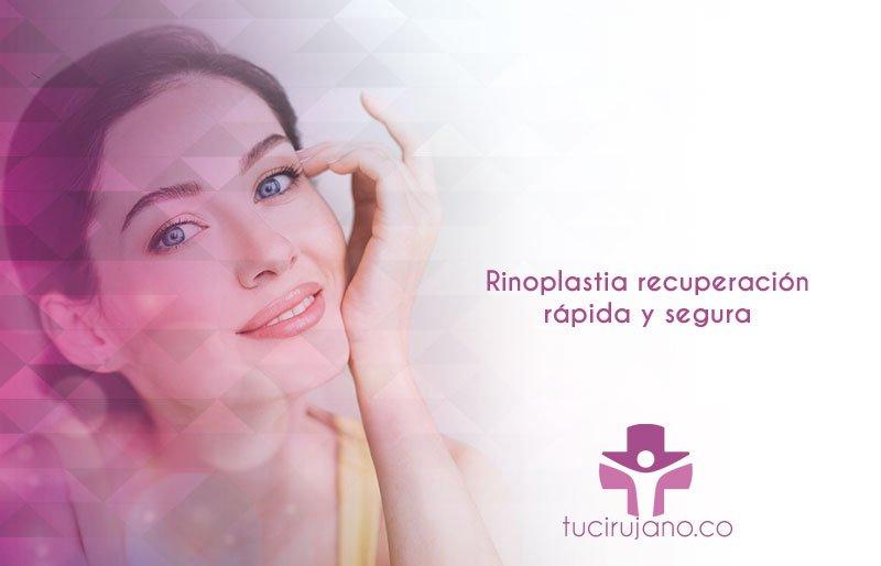 Rinoplastia recuperación rápida y segura
